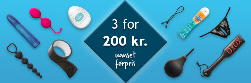 3 for 200 kr. – mix & match sexlegetøj
